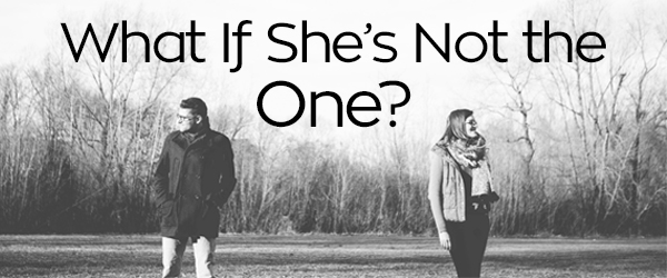 How to know if shes not the one